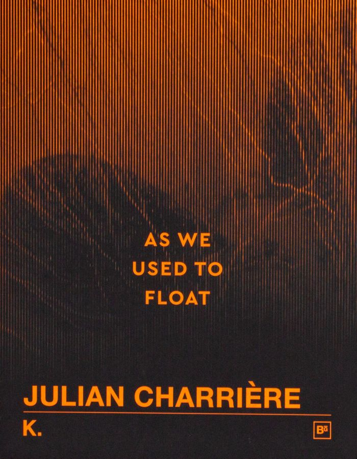 abenteuerdesign | Julian Charrière – As we Used to Flow